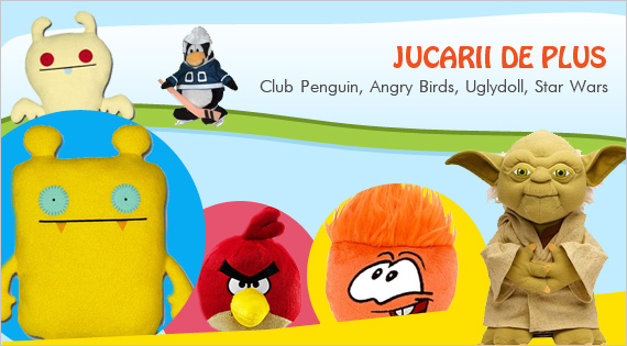 Jucarii de plus: Club Penguin, Angry Birds, Uglydoll, Star Wars.